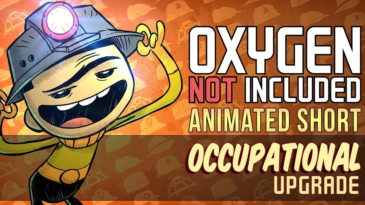 The excellent 'Oxygen Not Included' Occupational Upgrade is