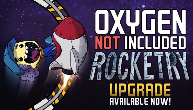 Oxygen Not Included will now allow you to fly your little